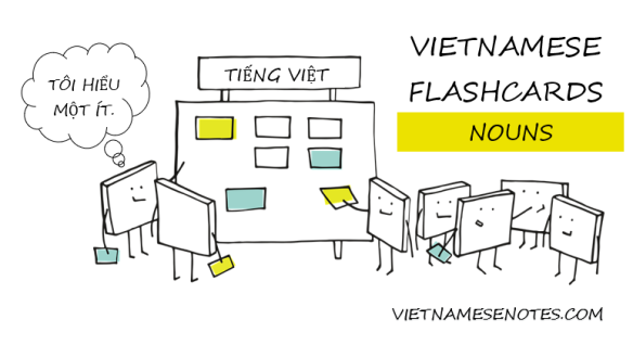 Vietnamese Flashcards (Nouns)
